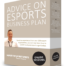 Advice on esports business plan